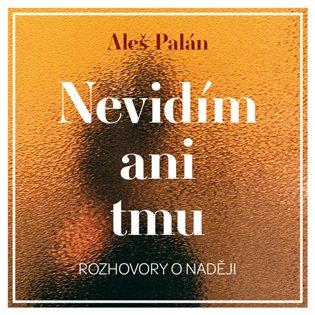 CD NEVIDÍM ANI TMU