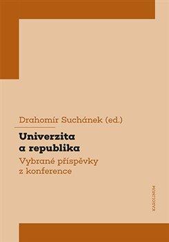 Obálka titulu Univerzita a republika