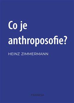 Obálka titulu Co je anthroposofie?