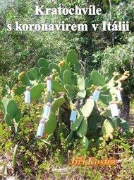 Kratochvíle s koronavirem v Itálii