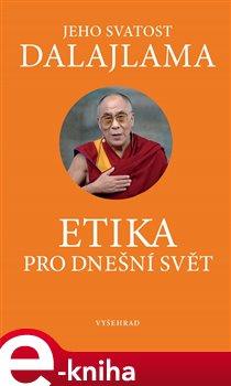 Obálka titulu Etika pro dnešní svět
