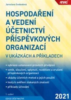 Hospodaření a vedení účetnictví příspěvkových organizací