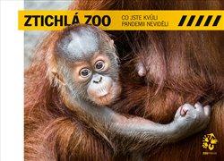 Obálka titulu Ztichlá zoo - Co jste kvůli pandemii neviděli