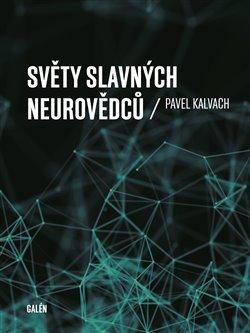 Obálka titulu Světy slavných neurovědců