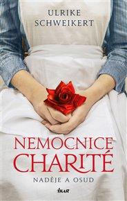 Nemocnice Charité - Naděje a osud