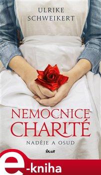 Obálka titulu Nemocnice Charité - Naděje a osud