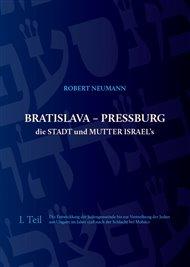 Bratislava - Pressburg die Stadt und Mutter Israel´s