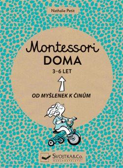 Obálka titulu Montessori doma 3 - 6 let