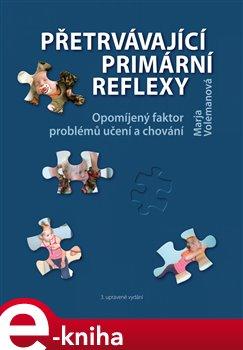 Přetrvávající primární reflexy