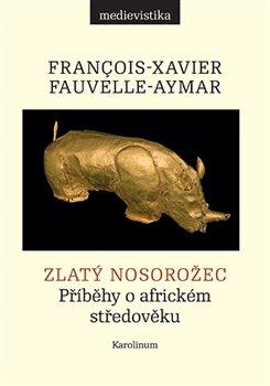 Obálka titulu Zlatý nosorožec