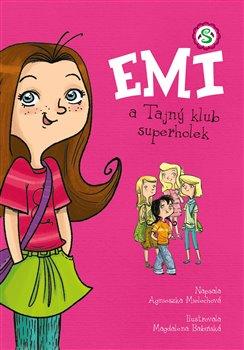 Obálka titulu Emi a Tajný klub superholek
