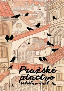Obálka titulu Pražské ptactvo