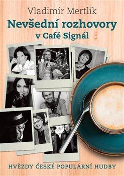 Obálka titulu Nevšední rozhovory v Café Signál