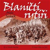 Jirásek: Blaničtí rytíři