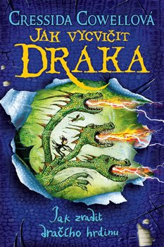 Obálka titulu Jak vycvičit draka 11:  Jak zradit dračího hrdinu