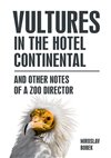 VULTURES IN THE HOTEL CONTINENTAL
