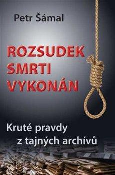 Rozsudek smrti vykonán