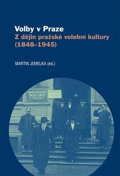 Obálka titulu Volby v Praze