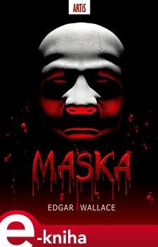 Maska - Edgar Wallace e-kniha