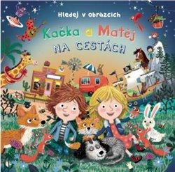 Eefje Kuijl – Kačka a Matěj na cestách