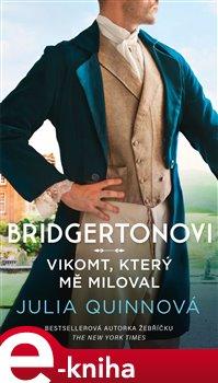 Obálka titulu Bridgertonovi: Vikomt, který mě miloval