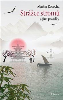 Obálka titulu Strážce stromů - Povídky