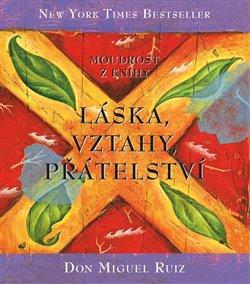 Obálka titulu Moudrost z knihy Láska, vztahy, přátelství