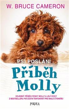 Obálka titulu Psí poslání: Příběh Molly
