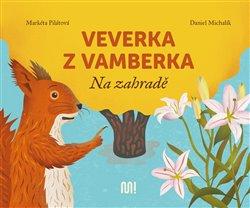 Obálka titulu Veverka z Vamberka - Na zahradě