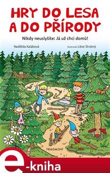 Hry do lesa a do přírody