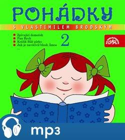 Obálka titulu Pohádky s Vlastimilem Brodským 2.