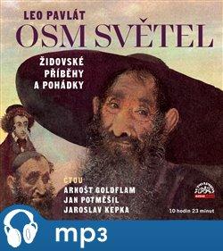 Obálka titulu Pavlát: Osm světel / Židovské příběhy a pohádky