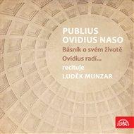 Publius Ovidius Naso Básník o svém životě/ Ovidius radí...