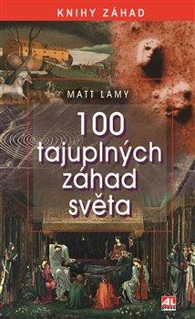 Obálka titulu 100 tajuplných záhad světa