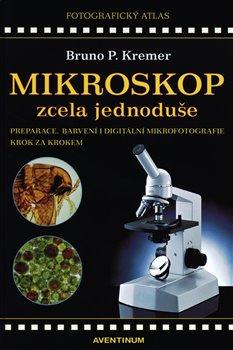 Obálka titulu Mikroskop zcela jednoduše