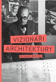 Obálka titulu Vizionáři architektury