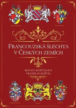 Obálka titulu Francouzská šlechta v Českých zemích