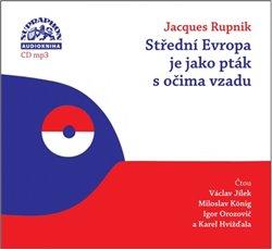 Obálka titulu Střední Evropa je jako pták s očima vzadu