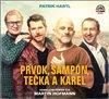 CD PRVOK, ŠAMPÓN, TEČKA A KAREL