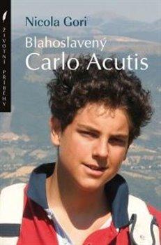 Obálka titulu Blahoslavený Carlo Acutis