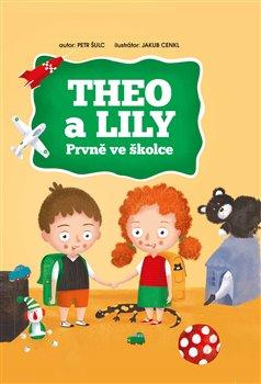 Obálka titulu THEO a LILY - Prvně ve školce
