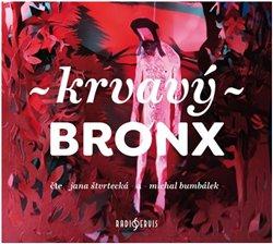 Obálka titulu Krvavý Bronx