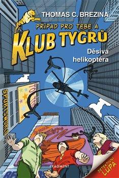 Obálka titulu Klub Tygrů - Děsivá helikoptéra