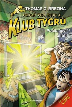 Obálka titulu Klub Tygrů - Počítačoví piráti