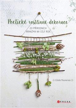 Obálka titulu Poetické rostlinné dekorace