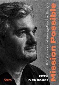 Mission possible - Příručka k nové evangelizaci a dialogu