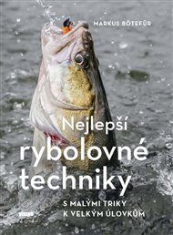 Nejlepší rybolovné techniky