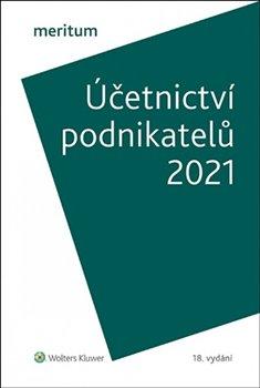 Obálka titulu Účetnictví podnikatelů 2021