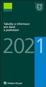 Obálka titulu Tabulky a informace pro daně a podnikání 2021