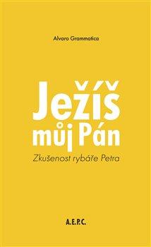 Obálka titulu Ježíš můj Pán